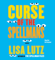 Curse of the Spellmans: Document #2 - Lisa Lutz