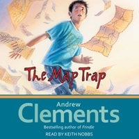 The Map Trap - Andrew Clements