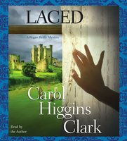 Laced - Carol Higgins Clark