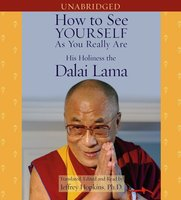 How to See Yourself As You Really Are - His Holiness the Dalai Lama