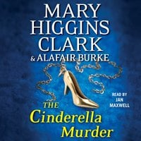 The Cinderella Murder - Alafair Burke,Mary Higgins Clark