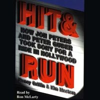 Hit and Run: How Jon Peters and Peter Guber Took Sony for a Ride in Hollywood - Nancy Griffin