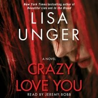 Crazy Love You - Lisa Unger