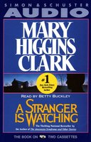 A Stranger is Watching - Mary Higgins Clark