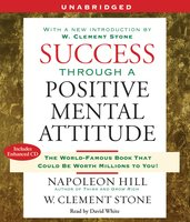 Success Through A Positive Mental Attitude - Napoleon Hill,W. Stone