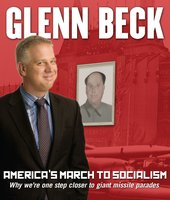 America's March to Socialism: Why we're one step closer to giant missile parades - Glenn Beck