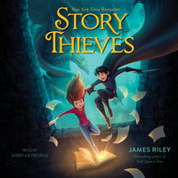 Story Thieves - James Riley
