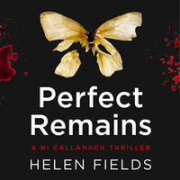 Perfect Remains - Helen Fields