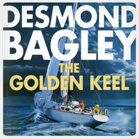 The Golden Keel - Desmond Bagley