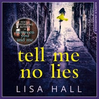 Tell Me No Lies - Lisa Hall