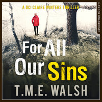 For All Our Sins - T.M.E. Walsh