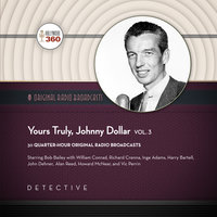 Yours Truly, Johnny Dollar, Vol. 3 - Hollywood 360