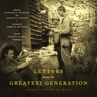 Letters from the Greatest Generation - Howard H. Peckham, Shirley A. Snyder, James H. Madison