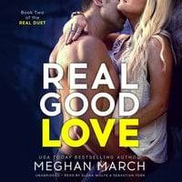 Real Good Love - Meghan March