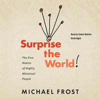 Surprise the World - Michael Frost