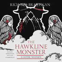 The Hawkline Monster - Richard Brautigan