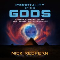 Immortality of the Gods - Nick Redfern
