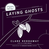 Laying Ghosts - Clare Reddaway