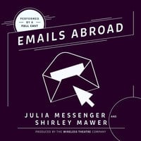 Emails Abroad - Julia Messenger,Shirley Mawer