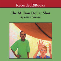 The Million Dollar Shot - Dan Gutman