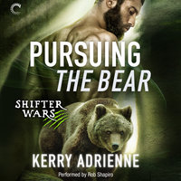 Pursuing the Bear - Kerry Adrienne