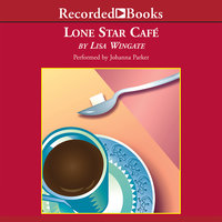 Lone Star Cafe - Lisa Wingate