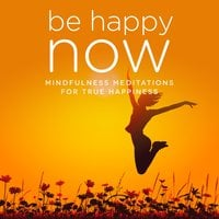 Be Happy NOW - Nicola Haslett, Samantha Redgrave-Hogg