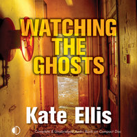 Watching the Ghosts - Kate Ellis