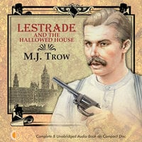 Lestrade and the Hallowed House - M.J. Trow