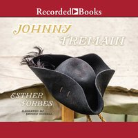 Johnny Tremain - Esther Hoskins Forbes