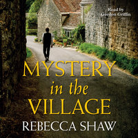 Mystery in the Village - Rebecca Shaw