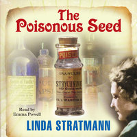 The Poisonous Seed - Linda Stratmann