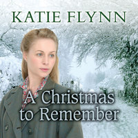 A Christmas to Remember - Katie Flynn