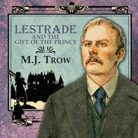 Lestrade and the Gift of the Prince - M.J. Trow