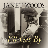 I'll Get By - Janet Woods