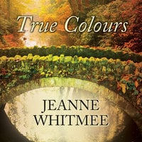 True Colours - Jeanne Whitmee