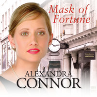 Mask of Fortune - Alexandra Connor