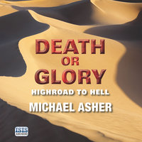 Death or Glory - Highroad to Hell - Michael Asher