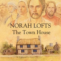 The Town House - Norah Lofts