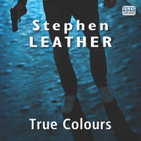 True Colours - Stephen Leather