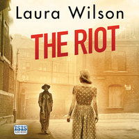 The Riot - Laura Wilson