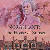The House at Sunset - Norah Lofts