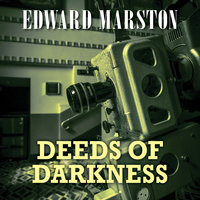 Deeds of Darkness - Edward Marston