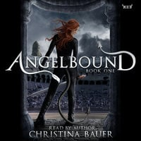 Angelbound - Christina Bauer