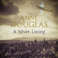 A Silver Lining - Anne Douglas