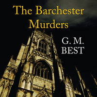 The Barchester Murders - G.M. Best