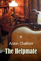 The Helpmate - Anton Chekhov
