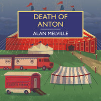 Death of Anton - Alan Melville