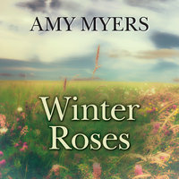 Winter Roses - Amy Myers