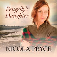 Pengelly's Daughter - Nicola Pryce